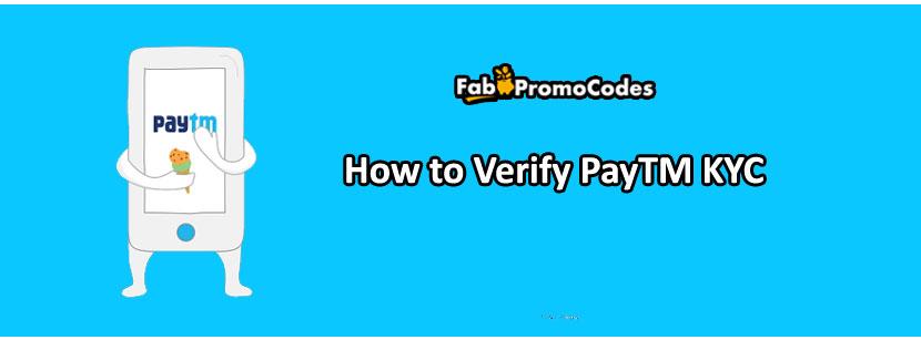 How to Verify PayTM KYC - Full KYC - Online Verification | 2019